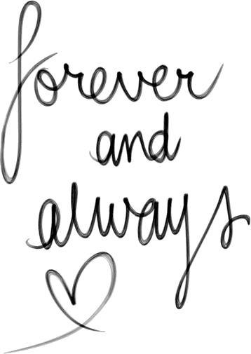 forever and always ♥