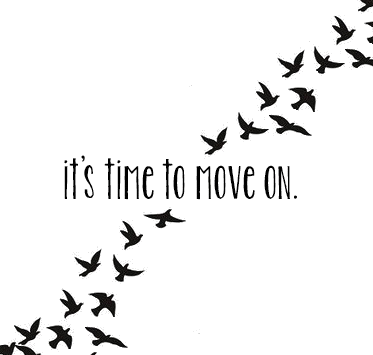 it's time to move on